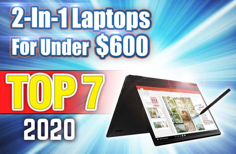 best 2 in 1 laptops under $600 featured image
