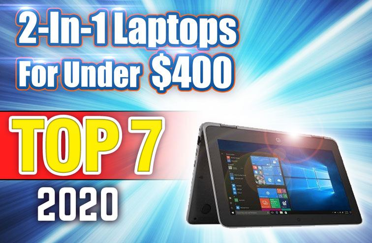 featured image for leading 2-in-1 laptops under 400